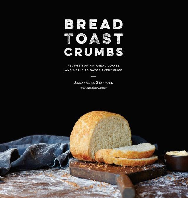 baking no-knead bread and using every crumb, with alexandra stafford