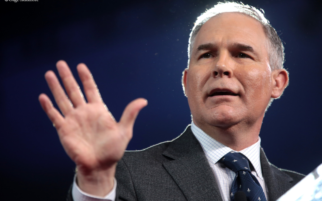 EPA in the Pruitt Era: The Travesty Begins