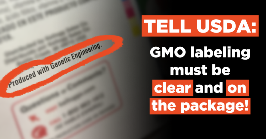 Update: Tell the USDA GMO Labeling Belongs on Package